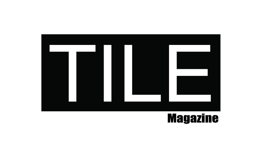 Tile Magazine - The International Surface Event Media Partner